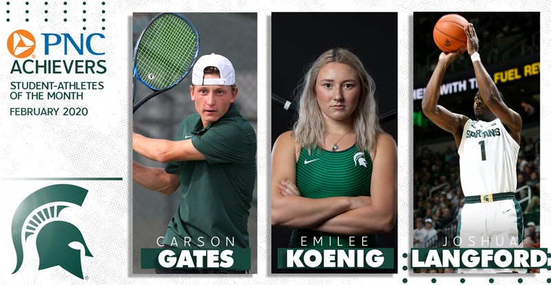 Gates, Koenig and Langford Honored as PNC Achievers Student-Athletes of the Month - Michigan State University Athletics